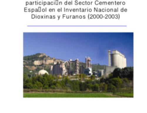 Estudio y resultados de la participación del sector cementero español en el inventario nacional de dioxinas y furanos (2000-2003)