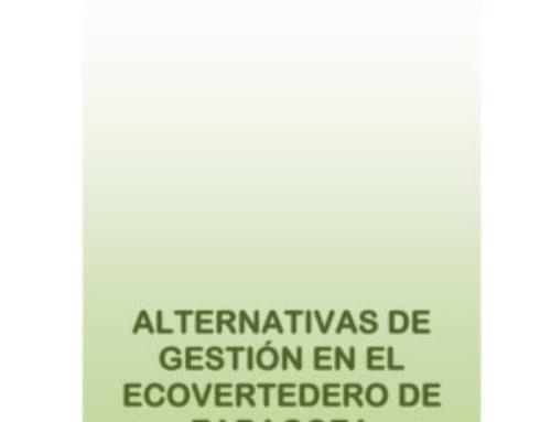 Alternativas de gestión en el ecovertedero de Zaragoza